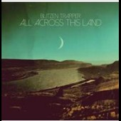 Blitzen Trapper: All Across This Land [10/2] *