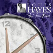 Louis Hayes: The Time Keeper