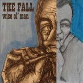 The Fall: Wise Ol' Man [EP]
