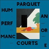 Parquet Courts: Human Performance *