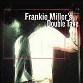 Frankie Miller: Double Take [9/30] *