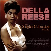 Della Reese: The Singles Collection 1955-1962 *