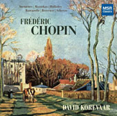 Chopin: Piano Music - Nocturnes; Mazurkas; Ballades, etc / David Korevaar, piano