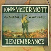 John McDermott (Scotland): Remembrance