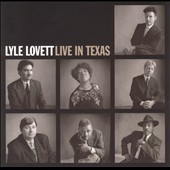 Lyle Lovett: Live in Texas