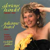 Glorious Handel - Soprano Arias / Julianne Baird, soprano; Brewer CO; Palmer