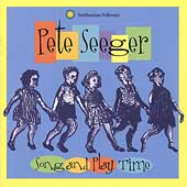 Pete Seeger (Folk): Song and Play Time with Pete Seeger