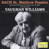 Bach: St. Matthew Passion / Vaughan Williams, Greene, et al