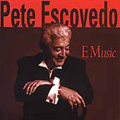 Pete Escovedo: E Music