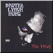 Brotha Lynch Hung: The Virus [PA]