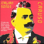 Italian Songs - Caruso