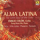 Alma Latina - The Latin Soul of the Cello / Colón, Mo