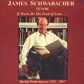 If Music Be the Food of Love... / James Schwabacher