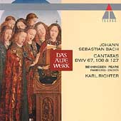 Bach: Cantatas BWV 67, 108 & 127 / Karl Richter