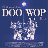 Various Artists: 25 More All-Time Doo Wop Hits