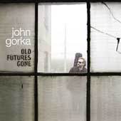 John Gorka: Old Futures Gone