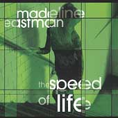 Madeline Eastman: Speed of Life