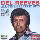 Del Reeves: His Greatest Hits