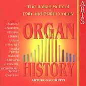 Organ History - The Italian School: Busoni, etc / Sacchetti