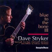 Dave Stryker: Blue to the Bone III