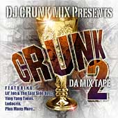 DJ Crunk Mix: Crunk: Da Mix Tape 2 *