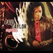 Paul Taylor: Nightlife