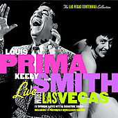 Louis Prima & Keely Smith/Louis Prima/Sam Butera: Live from Las Vegas [Digipak]