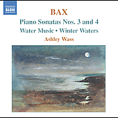 Bax: Piano Sonatas no 3 & 4, etc / Ashley Wass