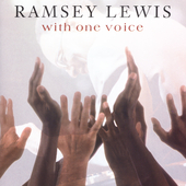 Ramsey Lewis: With One Voice