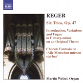 Reger: Organ Works Vol 6 - Six Trios, etc / Wetzel