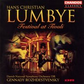 Lumbye - Festival at Tivoli / Rozhdestvensky, et al