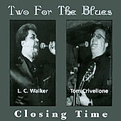 Two for the Blues: Closing Time
