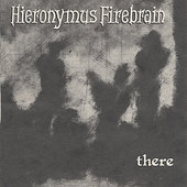 Hieronymus Firebrain: There *