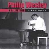 Philip Wesley: In a Lifetime *