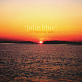 Joe Purdy: Julie Blue