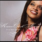 Karen Clark-Sheard: It's Not Over
