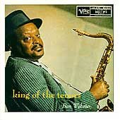 Ben Webster: King of the Tenors
