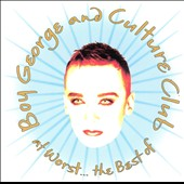 Culture Club: At Worst...The Best of Boy George and Culture Club