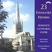 23 Favourite Hymns - Norwich Cathedral Choir / Taylor, et al
