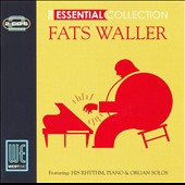 Fats Waller: The Essential Collection