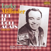 Lucky Millinder: Let It Roll Again *