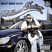 Messy Marv: Fillmoe Nation, Vol. 1 [PA]