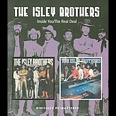 The Isley Brothers: Inside You/Real Deal
