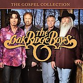 The Oak Ridge Boys: The Gospel Collection [Spring Hill]