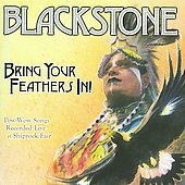 Blackstone: Bring Your Feathers In!