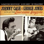 Johnny Cash: Live at the Louisiana Hayride: Johnny Cash & George Jones [Box]