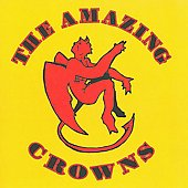 The Amazing Royal Crowns/The Amazing Crowns: The Amazing Royal Crowns