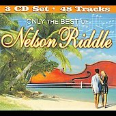 Nelson Riddle: Only the Best of Nelson Riddle [Box]