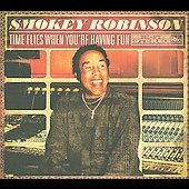 Smokey Robinson: Time Flies When You're Having Fun [Digipak]