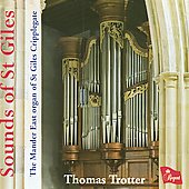 Sounds of St. Giles - The Mander East Organ / Thomas Trotter